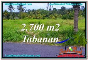 Beautiful PROPERTY 2,700 m2 LAND FOR SALE IN Tabanan Kerambitan TJTB301